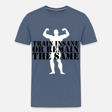 Train Insane train insane - Teenage Premium T-Shirt