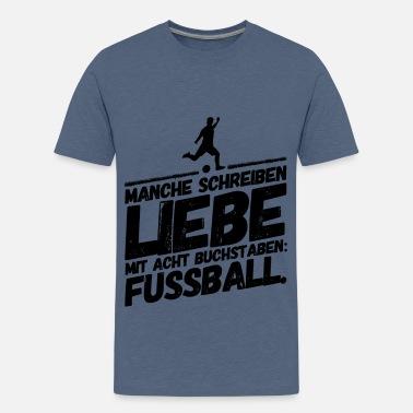 Suchbegriff: Lustige Fußball Sprüche T-Shirts online