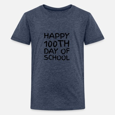 Short Speech On Teachers Day In English 100th day of School Novelty Gifts - Teenage Premium T-Shirt