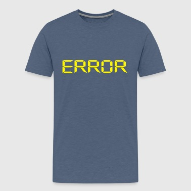 Error - Teenage Premium T-Shirt