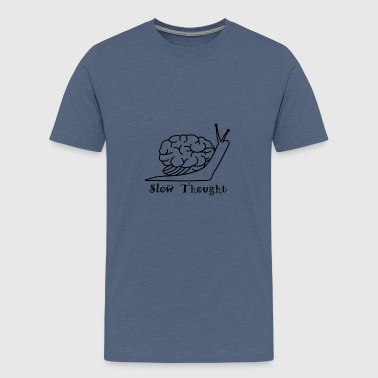 Slow Thought - Teenage Premium T-Shirt