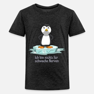 Bangerik Penguin is niet voor bangeriken - Teenager premium T-shirt