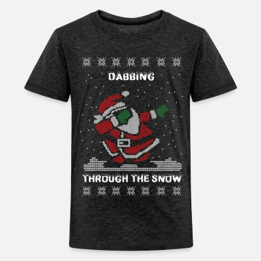 Ugly Funny Ugly Christmas Dabbing Through The Snow - Teenage Premium T-Shirt