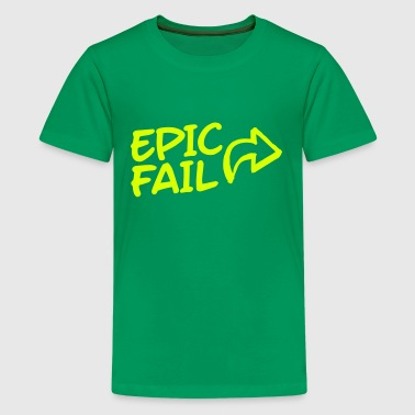 epic fail - T-shirt Premium Ado