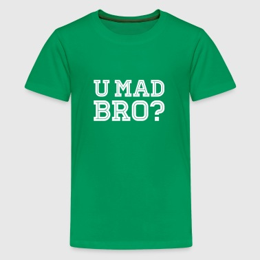 Like a cool you mad geek story bro typography - Teenager premium T-shirt