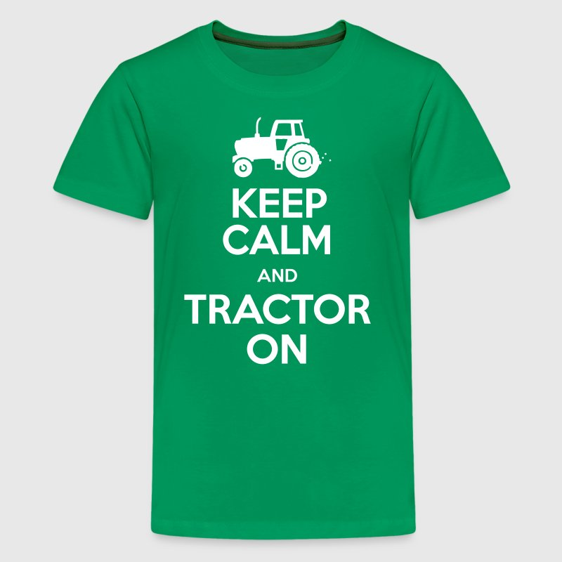 Keep Calm & Tractor On - Farming theme - Teenage Premium T-Shirt