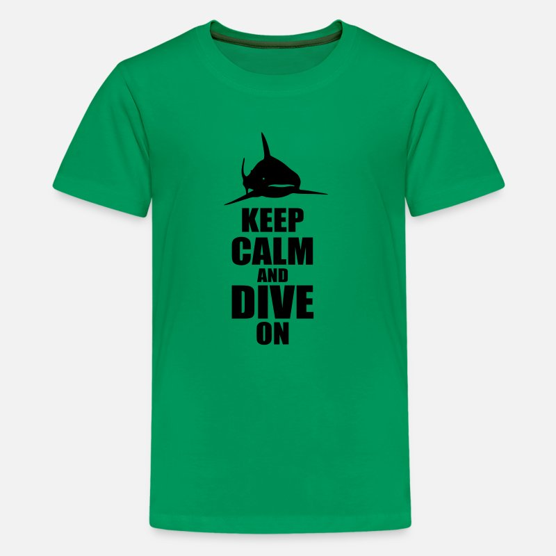 Dive T-Shirts - keep calm dive on shark Shirt - Teenage Premium T-Shirt kelly green