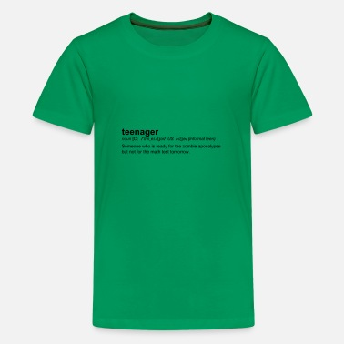 Teenager Definition of Teenager - T-shirt premium Ado