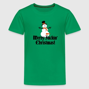 Merry fuckin'/ fucking Christmas - Teenage Premium T-Shirt