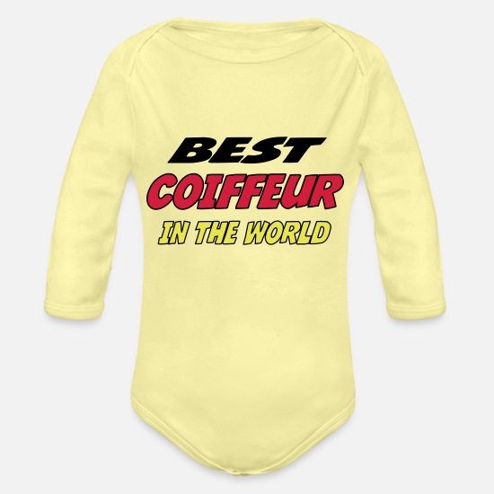 Ehefrau Babykleidung - Best coiffeur in the world - Baby Bio Langarmbody Hellgelb