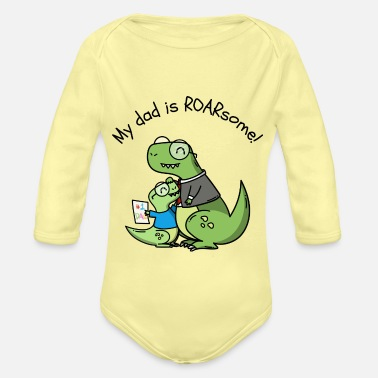 Owl My dad is roarsome - Funny Owl Design - Organic Long-Sleeved Baby Bodysuit