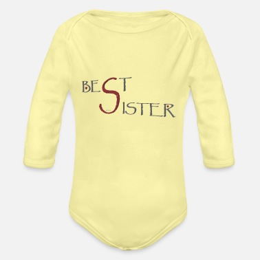 Best sister3 - Organic Long-Sleeved Baby Bodysuit