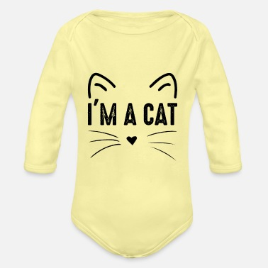 Sayings I am a cat costume - Organic Long-Sleeved Baby Bodysuit