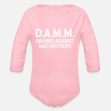 Drunk D.a.m.m. drunks against mad mothers - Organic Long-Sleeved Baby Bodysuit