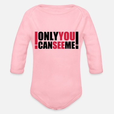 Dead Hilarious Comedy only you can see me - Organic Long-Sleeved Baby Bodysuit