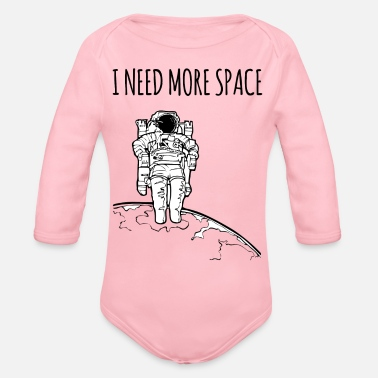 Space I need more space / gift idea - Organic Long-Sleeved Baby Bodysuit