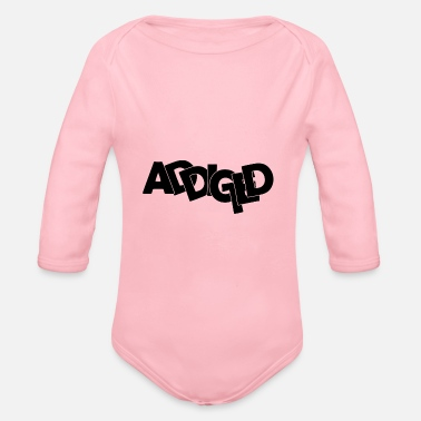 Addicted Addicted - Baby Bio Langarmbody