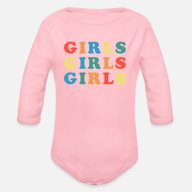 Girlie Girls Girls Girls Feminist Quote - Body bébé bio manches longues