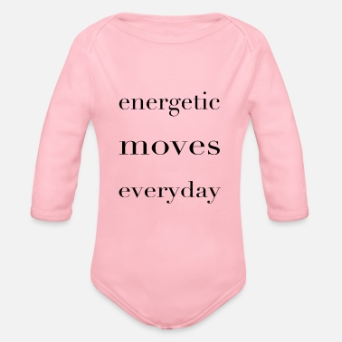 Energetically Energetic - Organic Long-Sleeved Baby Bodysuit