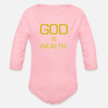 Wealth God is wealth. - Organic Long-Sleeved Baby Bodysuit