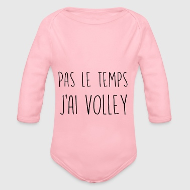Not the volleyball time - Organic Longsleeve Baby Bodysuit