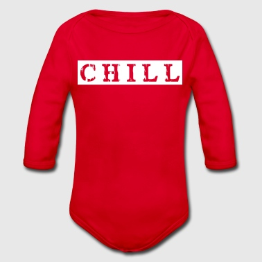 chill chill chill out - Baby bio-rompertje met lange mouwen