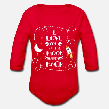 I Love I love you - I love you - Organic Long-Sleeved Baby Bodysuit