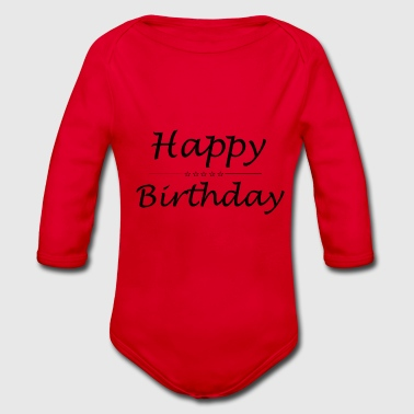 Happy Birthday - Baby Bio-Langarm-Body