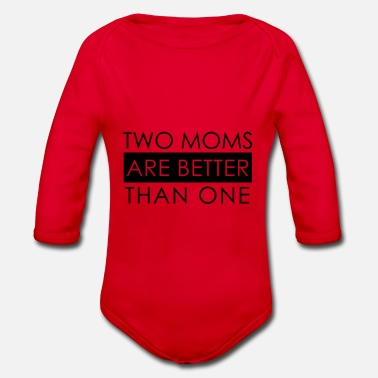two moms are better than one - Baby Bio Langarmbody