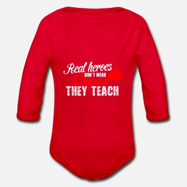 Teaching teach hero teach - Organic Long-Sleeved Baby Bodysuit