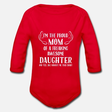 Proud Mom, Awesome Daughter - Organic Long-Sleeved Baby Bodysuit