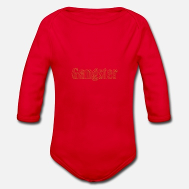 Gangster gangster - Organic Long-Sleeved Baby Bodysuit