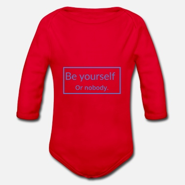 Yourself Be yourself - Organic Longsleeve Baby Bodysuit