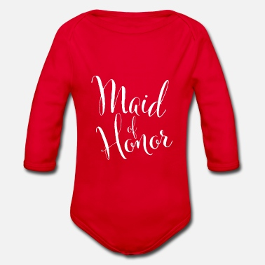 Maid Of Honor Maid of honor - Organic Long-Sleeved Baby Bodysuit