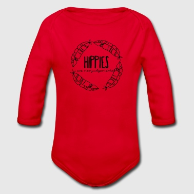 Movement Hippie / Hippies: Hippies are nonjudgemental - Organic Longsleeve Baby Bodysuit