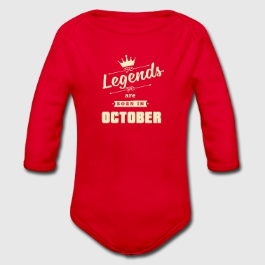 Legends are born in OCTOBER - Baby Bio-Langarm-Body