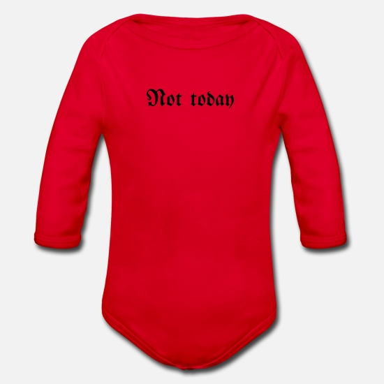 Strong Baby Clothes - Not today - not today - Organic Long-Sleeved Baby Bodysuit red