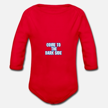 Dark Side Come to the dark side - Organic Long-Sleeved Baby Bodysuit