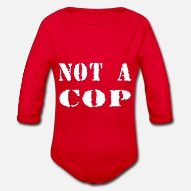 Cop NOT A COP - Organic Long-Sleeved Baby Bodysuit