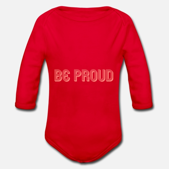 Proud Baby Clothes - Be proud Self-assured gift idea - Organic Long-Sleeved Baby Bodysuit red