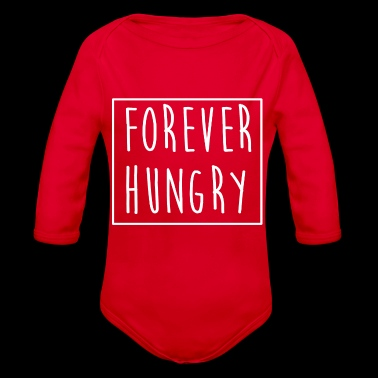 Forever hungry Forever Hungry Gift Idea - Organic Longsleeve Baby Bodysuit