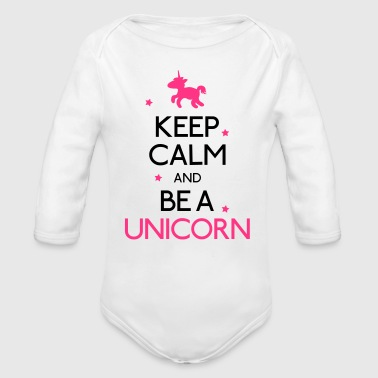 keep calm and be a unicorn mantener la calma y ser un unicornio - Body orgánico de manga larga para bebé