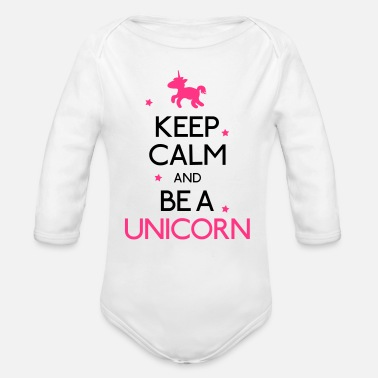 Gracioso keep calm and be a unicorn mantener la calma y ser un unicornio - Body orgánico de manga larga para bebé