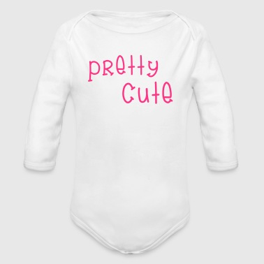 Pretty Cute - Baby Bio-Langarm-Body