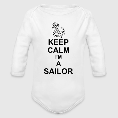 keep_calm_i'm_a_sailor_g1 - Baby Bio-Langarm-Body