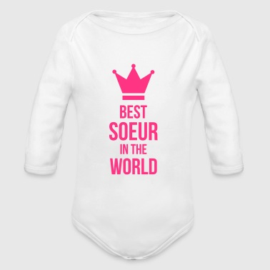 Best Soeur in the World - Body bébé bio manches longues