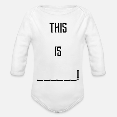 Movie Quote This is ... Sparta movie quote gift - Organic Longsleeve Baby Bodysuit