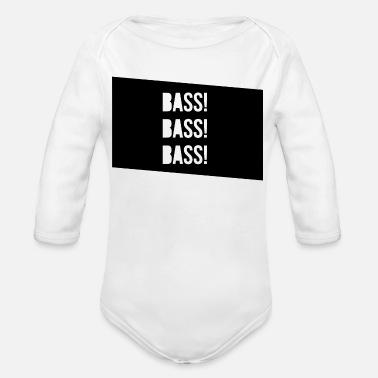 Bass BASS! BASS! BASS! - Organic Long-Sleeved Baby Bodysuit