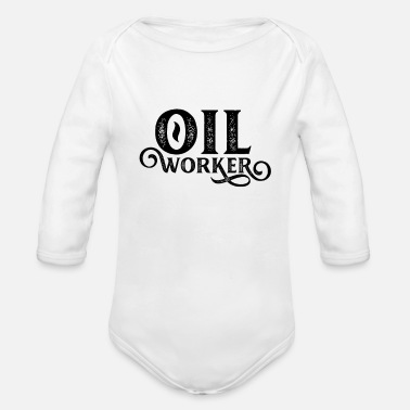 Oilfield Workers Oilfield workers - Organic Long-Sleeved Baby Bodysuit
