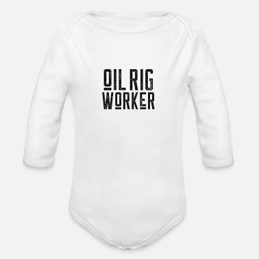 Oil Drilling Oil rig worker drilling platform offshore profession - Organic Long-Sleeved Baby Bodysuit